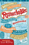 Remarkable by Lizzie K. Foley