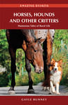 Horses, Hounds and Other Critters: Humorous Tales of Rural Life