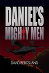 Daniel's Mighty Men