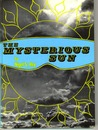 The Mysterious Sun.