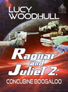 Ragnar and Juliet 2: Concubine Boogaloo (Ragnar and Juliet, #2)