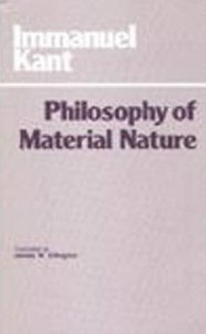 Philosophy of Material Nature by Immanuel Kant