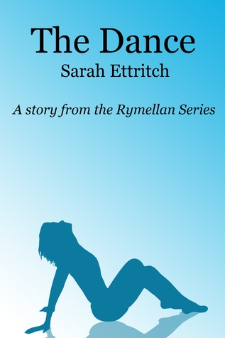The Dance: A story from the Rymellan Series Rymellan