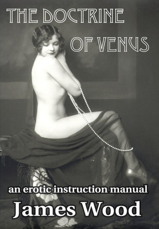 The Doctrine of Venus by James   Wood