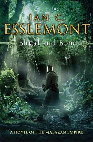 Blood and Bone (Malazan Empire #5) by Ian C. Esslemont