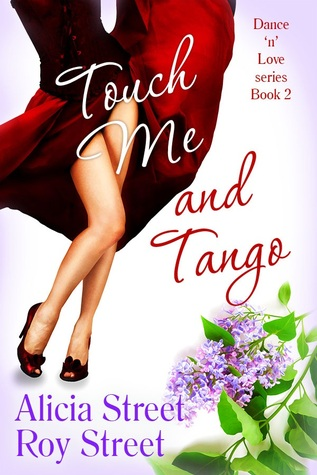 Touch Me And Tango (Dance 'n' Luv Series #2)