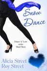 Snow Dance (A Dance 'n' Luv Short Story)
