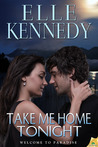 Take Me Home Tonight by Elle Kennedy