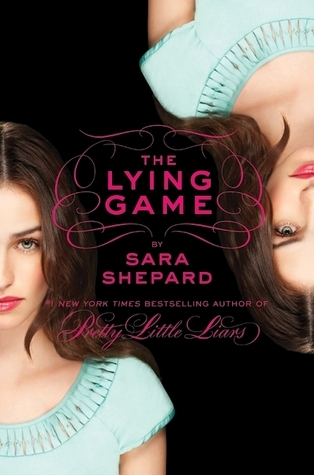 The Lying Game (The Lying Game, #1) Sara Shepard