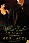 Million Dollar Mistake (Million Dollar Men, #1)