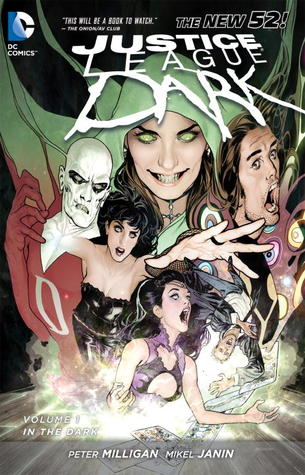 Justice League Dark, Vol. 1: In the Dark
