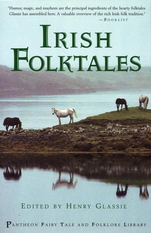Irish Folk Tales by Henry Glassie