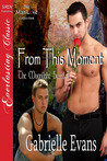 From This Moment (Moonlight Breed #7)