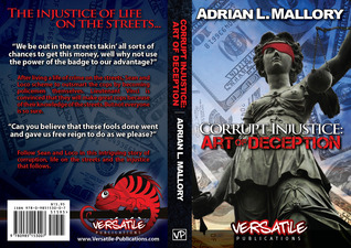 Corrupt Injustice: Art of Deception (book # 1)
