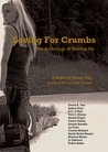 Loving For Crumbs - An Anthology of Moving On