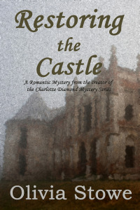 Restoring the Castle by Olivia Stowe