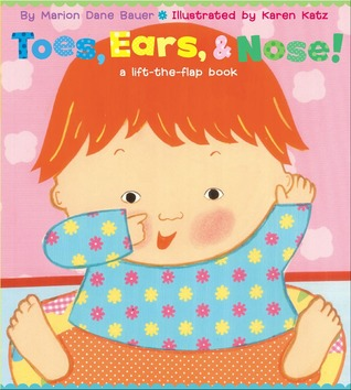 Toes, Ears, & Nose!: A Lift-the-Flap Book