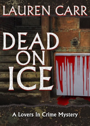 Dead on Ice (Lovers in Crime #1)