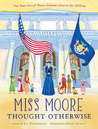 Miss Moore Thought Otherwise by Jan Pinborough