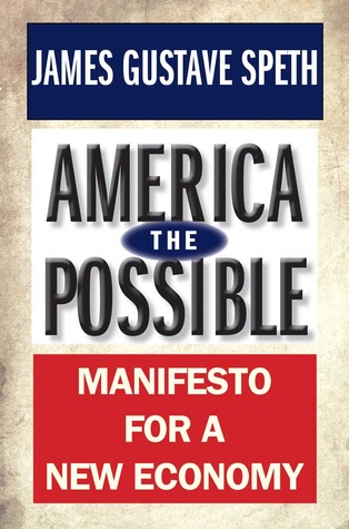 America the Possible by James Gustave Speth