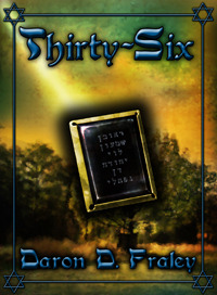 Thirty-Six by Daron D. Fraley