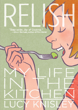 Graphic Novel Review: Relish: My Life in the Kitchen
