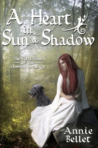 A Heart in Sun and Shadow (Cymru That Was, #1)