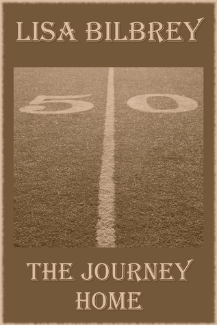 The Journey Home by Lisa Bilbrey