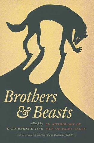 Brothers & Beasts by Kate Bernheimer