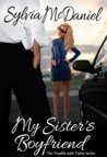 My Sister's Boyfriend (The Trouble With Twins #1)