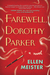 Farewell, Dorothy Parker by Ellen Meister