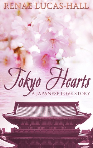 Tokyo Hearts by Renae Lucas-Hall