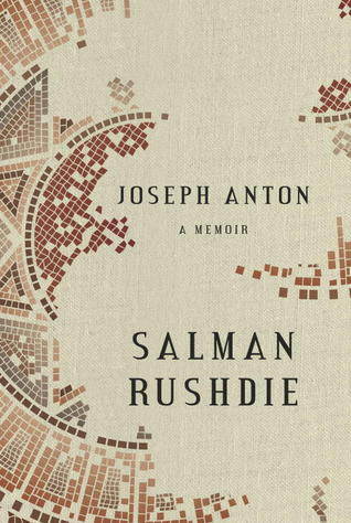 Joseph Anton by Salman Rushdie