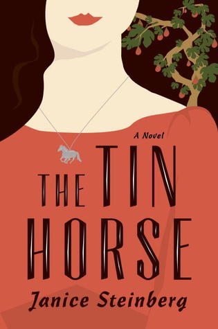 Book cover: The Tin Horse by Janice Steinberg