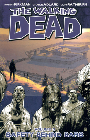 The Walking Dead, Vol. 03 by Robert Kirkman
