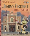 Jiminy Cricket: Firefighter