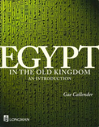 Egypt in the Old Kingdom: An Introduction