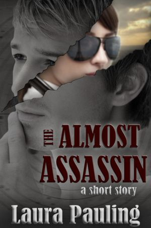The Almost Assassin (Circle of Spies 0.5)