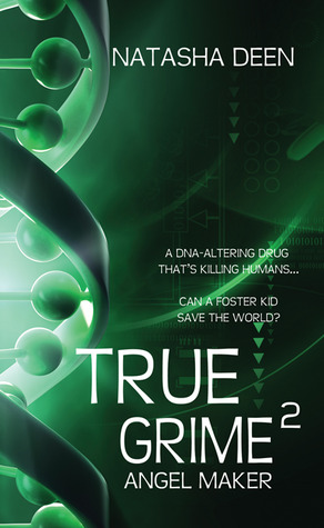 True Grime 2 by Natasha Deen