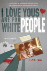 I Love Yous Are for White People by Lac Su