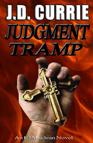 Judgment Tramp by J.D. Currie