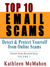 Top 10 Email Scams (Volume 1)