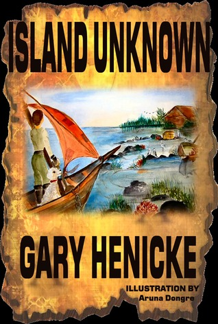 Island Unknown by Gary Henicke