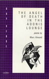 The Angel of Death in the Adonis Lounge