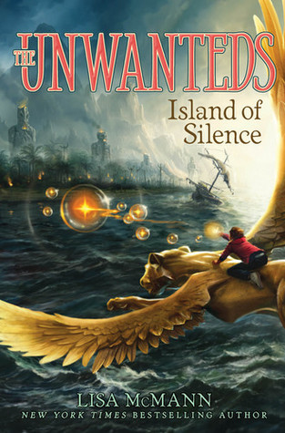 Island of Silence (Unwanteds, #2)