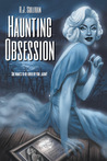 Haunting Obsession by R.J. Sullivan