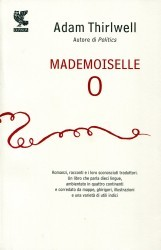 Mademoiselle O by Adam Thirlwell