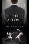 Hostile Takeover by E.M. Lynley