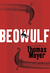 Beowulf by Thomas Meyer
