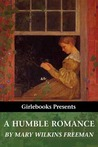 A Humble Romance and Other Stories (Girlebooks Classics)